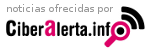 Noticias ofrecidas por CiberAlerta.info
